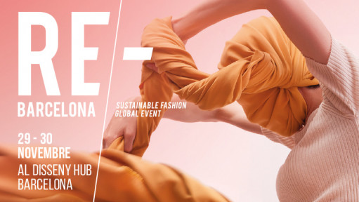 Re/-Barcelona 2019 Sustainable Fashion Global Event